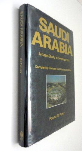 Saudi Arabia: A Case Study in Development by Fouad Al-Farsy