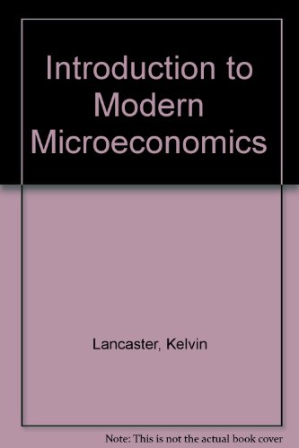 Introduction to Modern Microeconomics by Kelvin Lancaster