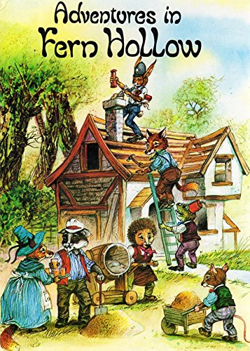 Adventures in Fern Hollow by Patience John