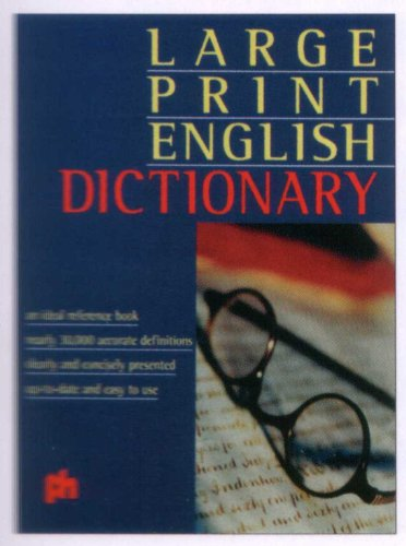 Large Print English Dictionary by
