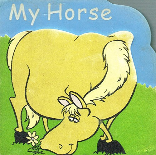 My Horse : by No   Author