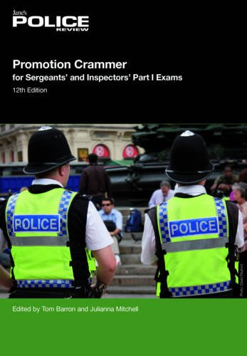 Promotion Crammer for Sergeants and Inspectors Part 1 Exams by Tom Barron