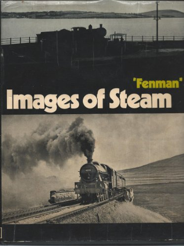 """Images of Steam by """"Fenman"""""""