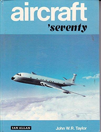 Aircraft: 1970 by John W.R. Taylor