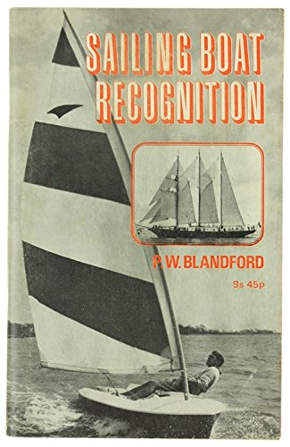 Sailing Boat Recognition by Percy W. Blandford