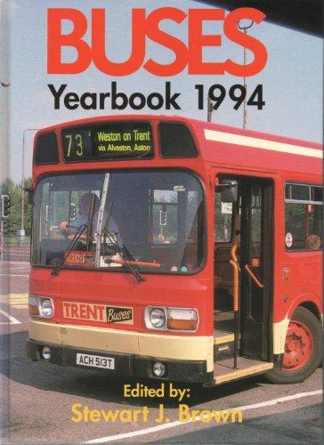 Buses Yearbook: 1994 by Stewart J. Brown