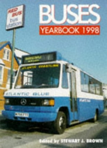 Buses Yearbook: 1998 by Stewart J. Brown