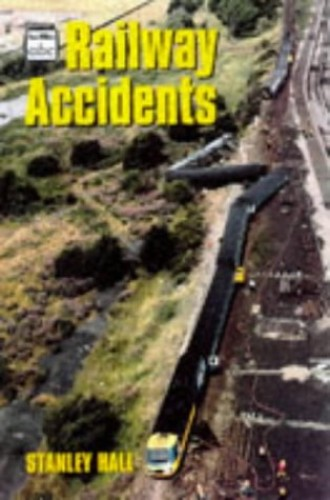 Railway Accidents by Stanley Hall