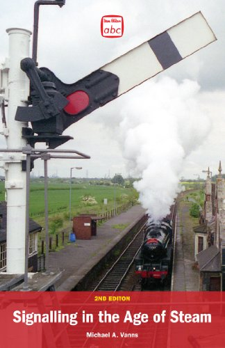 ABC Signalling in the Age of Steam by Michael A. Vanns
