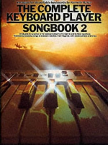 The Complete Keyboard Player: Songbook 2: Songbook 2 by Kenneth Baker