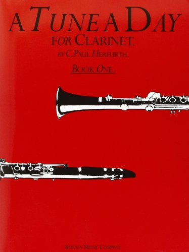 Tune a Day: Clarinet: Bk. 1 by C. Paul Herfurth