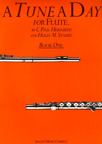 Tune a Day: Flute: Bk. 1 by C. Paul Herfurth