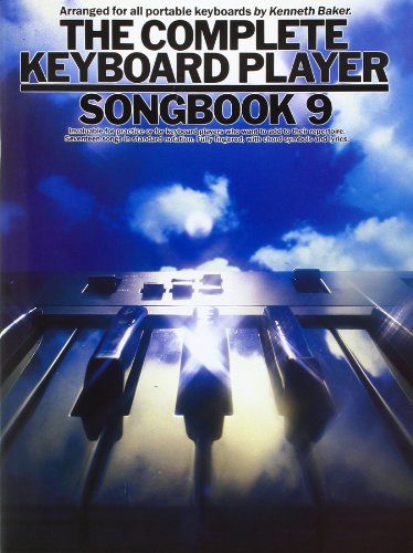 The Complete Keyboard Player: Songbook 9 by