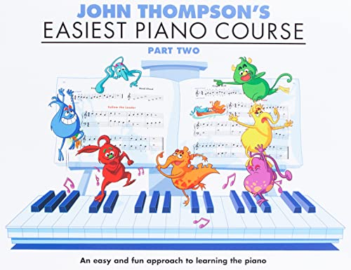 John Thompson's Easiest Piano Course: Pt. 2 by John Thompson