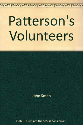 Patterson's Volunteers by Smith