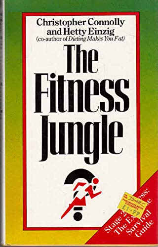 The Fitness Jungle by Christopher Connolly