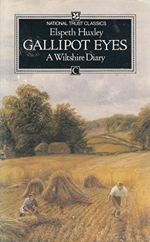 Gallipot Eyes: A Wiltshire Diary by Elspeth Huxley