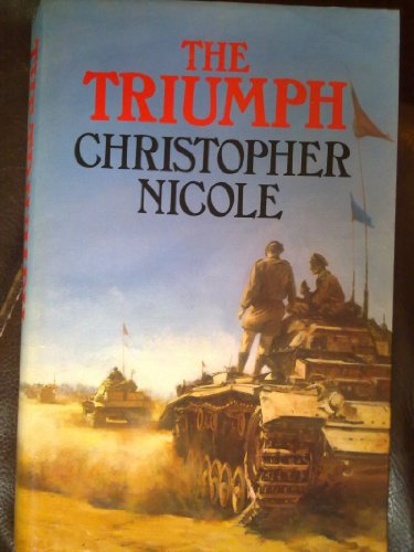 The Triumph by Christopher Nicole