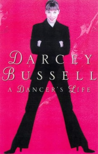 Life in Dance by Darcey Bussell
