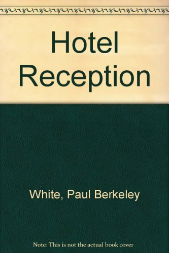 Hotel Reception by Paul Berkeley White