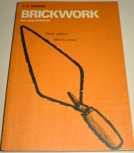 Brickwork for Apprentices by J.C. Hodge