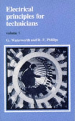 Electrical Principles for Technicians: v. 1 by G. Waterworth