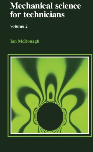 Mechanical Science for Technicians: v.2 by Ian McDonagh
