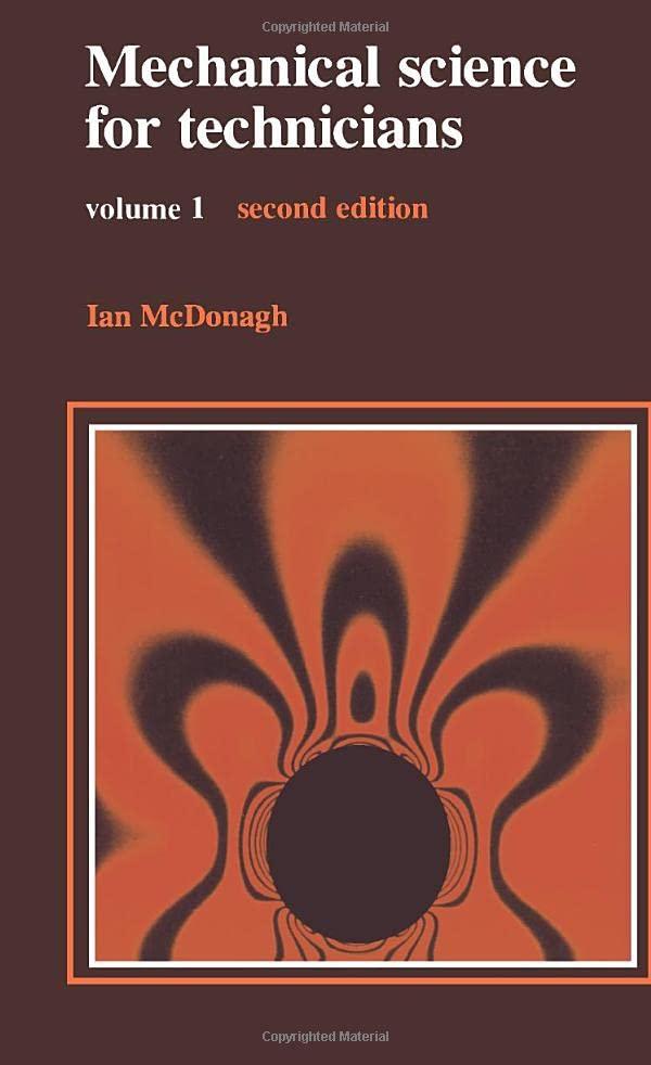 Mechanical Science for Technicians: v.1 by Ian McDonagh