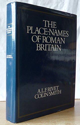 Place Names of Roman Britain by A.L.F. Rivet
