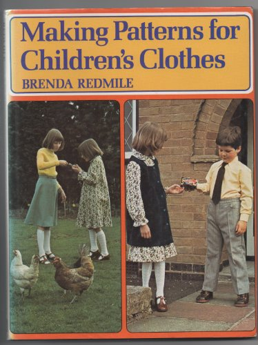 Making Patterns for Children's Clothes by Brenda Redmile