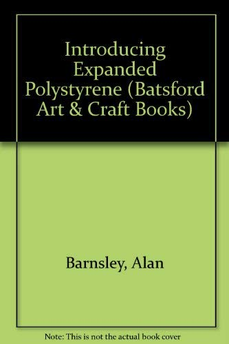 Introducing Expanded Polystyrene by Alan Barnsley