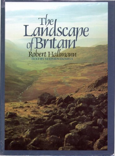 The Landscape of Britain by Stephen Daniels
