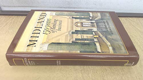 Midland: 150 Years of Banking History by A.R. Holmes