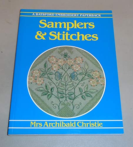 Samplers and Stitches by A.H. Christie