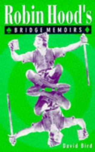 Robin Hood's Bridge Memoirs by David Lyster Bird