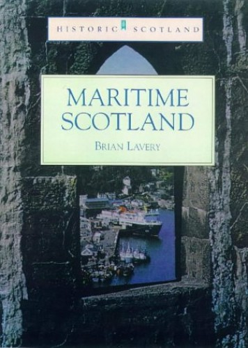 Maritime Scotland by Brian Lavery