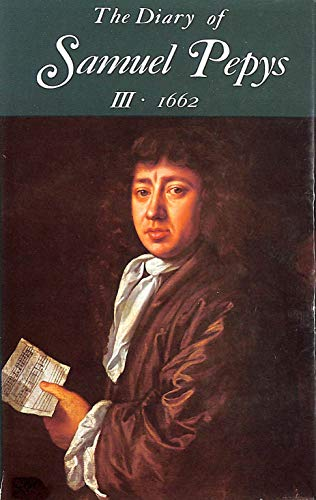 The Diary: v. 3 by Samuel Pepys