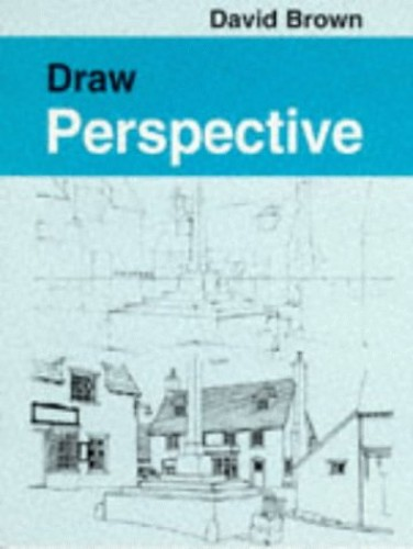 Draw Perspective by David Brown