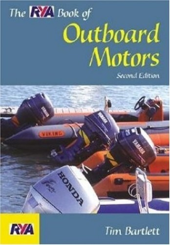 The RYA Book of Outboard Motors by Tim Bartlett