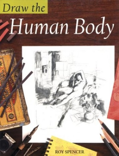 Draw the Human Body by Roy Spencer