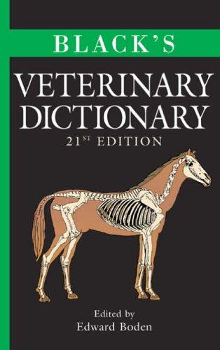 Black's Veterinary Dictionary by E. Boden