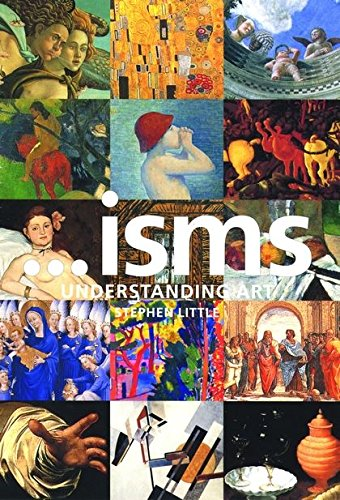 Isms: Understanding Art by Stephen Little