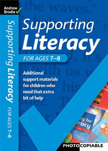 Supporting Literacy For Ages 7-8 by Andrew Brodie