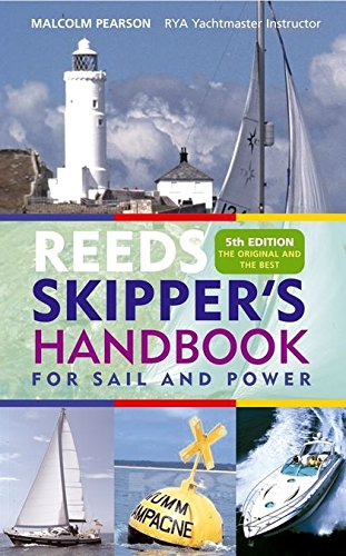 Reeds Skipper's Handbook: For Sail and Power by Malcolm Pearson