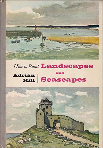 Landscapes and Seascapes by Adrian Hill