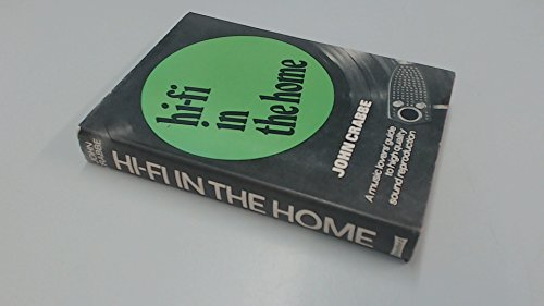 Hi-fi in the Home by John Crabbe