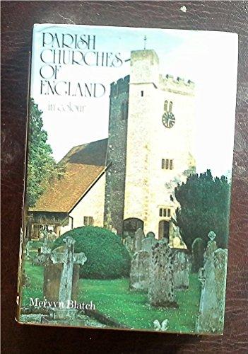 Parish Churches of England by Mervyn Blatch