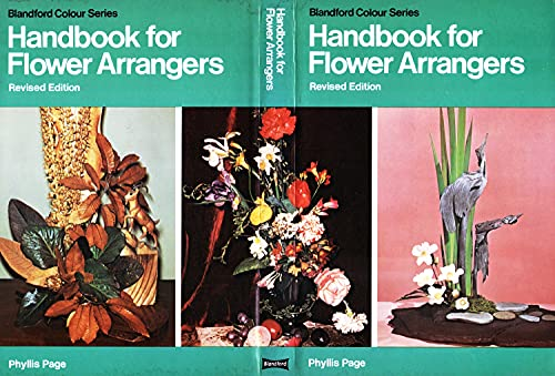 Handbook for Flower Arrangers by Phyllis Page