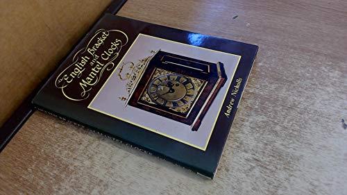 English Bracket and Mantel Clocks by Andrew Nicholls