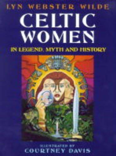 Celtic Women by Lyn Webster Wilde